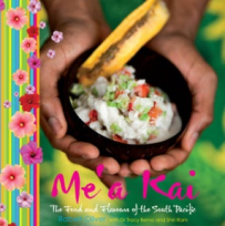 Mea Kai  The Food And Flavours Of The South Pacific - Art, Books & Photography